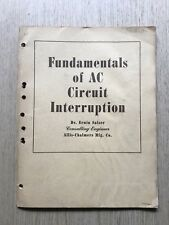 FUNDAMENTALS OF AC CIRCUIT INTERRUPTION BY DR. ERWIN SALZER ALLIS CHAMBERS