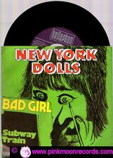 "NEW YORK DOLLS BAD GIRL + SUBWAY TRAIN 1972 BELLAPHON GERMANY 7"" 45 GIRI"