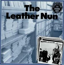 Radio 1 Sessions The Evening Show (UK 1988) : The Leather Nun