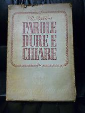 APPELIUS   PAROLE DURE E CHIARE   MONDADORI 1942 PRIMA EDIZIONE