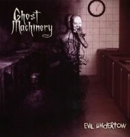 GHOST MACHINERY - EVIL UNDERTOW  CD NEW