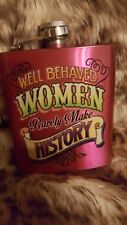"""Well behaved woman""Stainless steel flask 6 oz w Funnel"