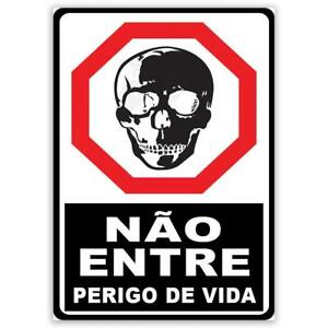 Gift Sticker : Nao Entre Perigo de Vida Portuguese Sign Placard Signalization