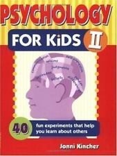 Psychology for Kids II: 40 Fun Experiments That Help You Learn About Others (Sel