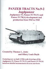 Panzer Tracts 9-2: Jagdpanzer IV, Panzer IV/70 (V), and Panzer IV/70 (A) 1943-45