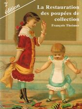 Restoration of collectible dolls, French book, 2nd Ed.