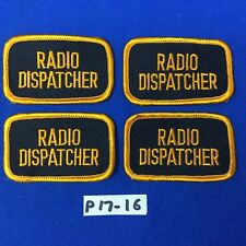 4 Radio Dispatcher Patches Black With Gold Embroidery (4 Patches)  Item# P17-16