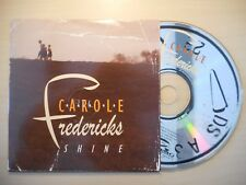 CAROLE FREDERICKS : SHINE [ CD SINGLE ]
