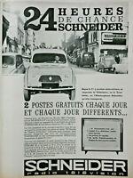 PUBLICITÉ DE PRESSE 1963 GAGNER UNE SCHNEIDER RADIO TÉLÉVISION - R4 - RENAULT 4