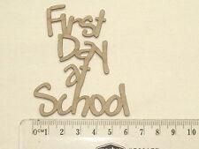 CHIPBOARD - FIRST DAY AT SCHOOL - CRAFTY ORIGINALS