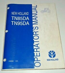 New Holland TN85DA TN95DA Tractor Operators Maintenance Manual ORIGINAL! 10/05