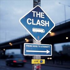 The Clash Live From Here To Eternity NEW CD