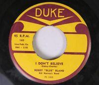 "Blues 45 Bobby ""Blue"" Bland - I Don'T Believe / I Learned My Lesson On Duke"