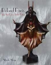 LIVRE/BOOK : ROLAND PARIS - ART DECO (statue,lampe,masque,bronze,bois,porcelaine