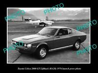 OLD POSTCARD SIZE PHOTO OF 1976 TOYOTA CELICA 2000 GT LAUNCH PRESS PHOTO