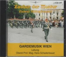 Zauber der Montur - Ziehrer Militärkonzert CD Gardemusik Wien, Hans Schadenbauer