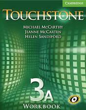 Touchstone Workbook 3A, Sandiford, Helen, McCarten, Jeanne, McCarthy, Michael, V