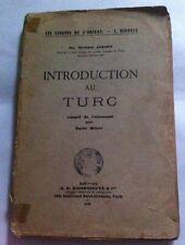 Introduction Au Turc   Dr. Herbert  Jansky - Maisonneuve & Cie 1949