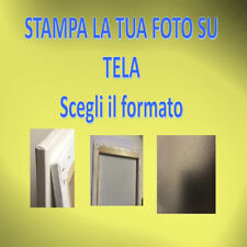 STAMPA LA TUA FOTO SU TELA canvas  varie misure disponibili (ANCHE SU RICHIESTA)