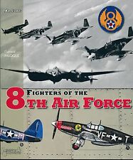 The Fighters of the 8th Air Force (Histoire & Collections) - New Copy