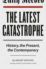 THE LATEST CATASTROPHE - ROUSSO, HENRY/ TODD, JANE MARIE (TRN) - NEW PAPERBACK B