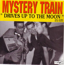 MYSTERY TRAIN - Drives up to the Moon Neo Rockabilly 7""