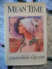 Mean Time (Christopher T. Leland, 1982 1st Edition HCDJ)