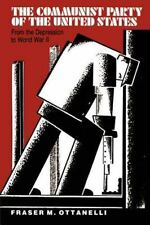 COMMUNIST PARTY OF THE UNITED STATES - NEW PAPERBACK BOOK