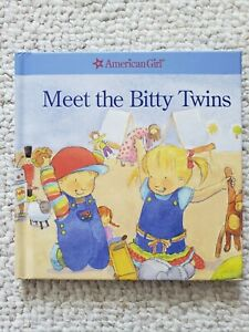 American Girl Meet the Bitty Twins (2006, Hardcover) BRAND NEW