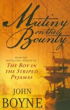 Mutiny On The Bounty,John Boyne