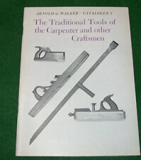 Book: Traditional Tools of the Carpenter, Arnold & Walker Catalogue No.5 (1977)