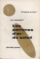 RAY BRADBURY  - LES POMMES D'OR DU SOLEIL - EDITIONS DENOËL PDF N° 14 1956