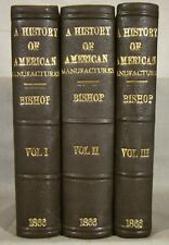 B. Leander. History of American Manufactures 1608-1860. 3vols First Ed. Photos