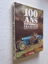 100 ANS D'AUTOMOBILE FRANCAISE BELLU / FONDIN / MOITY