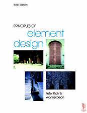 Principles of Element Design by Peter Rich, Yvonne Dean (Paperback, 1999)