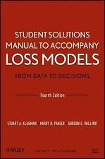 Student Solutions Manual to Accompany Loss Models: From Data to Decisions, Four
