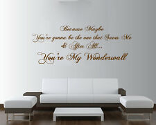 OASIS Wonderwall Lyrics Extra Large Wall Art ROCK Quote Bedroom Sticker Decal