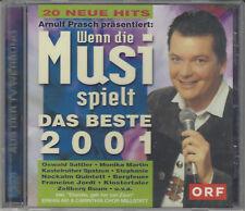 Arnulf PRASCH präsentiert - Wenn die Musi spielt, Das Beste 2001, Versiegelte CD