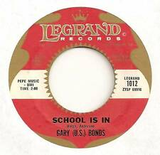 GARY (U.S.) BONDS 45 SCHOOL IS IN B/W TRIP TO THE MOON VG+ LEGRAND 1012