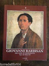 GIOVANNI BARBINA GLI ANNI DI NOVECENTO Opere dal 1928 al 1945