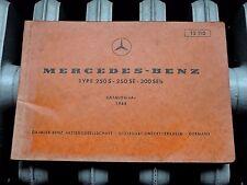 Mercedes 250 S SE 300SEb MANUALE LIBRETTO ISTRUZIONI OFFICINA MOTORE CARROZZERIA
