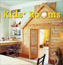 Kids Room: Ideas and Projects for Childrens Spac