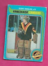 1979-80 OPC # 337 CANUCKS GLEN HANLON GOALIE ROOKIE VG CARD (INV# A9882)