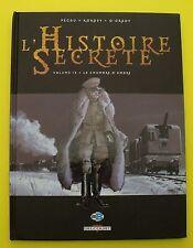 L'Histoire Secrète, Vol. 15 - La chambre d'ambre ( Pécau, Kordey, O'Grady ) 2009