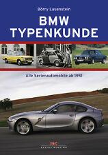 BMW Typenkunde Alle Serien-Automobile ab 1951 Typen Modelle Daten Buch Book NEU