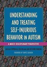 Comprender y tratar el auto-perjudiciales comportamiento en el autismo: A...