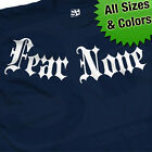 Fear None Addiction T-Shirt - Honor All Respect Few - All Sizes & Colors