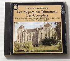 LES VEPRES DU DIMANCHE . LES COMPLIES . CHANT GREGORIEN . DOM J GAJARD . CD