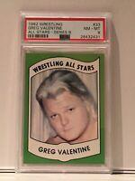 1982 Wrestling All Stars Greg Valentine PSA 8 Rookie Greg The Hammer WWF HOF.
