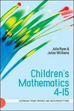 Children's Mathematics 4-15: Learning from Errors and Misconceptions: Learning f